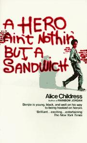 Cover of: A hero ain't nothin' but a sandwich