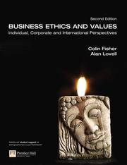 Cover of: Business ethics and values | Fisher, C. M.