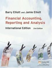 Cover of: Financial accounting, reporting and analysis | Barry Elliott