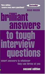 Cover of: Brilliant Answers To Tough Interview Questions | Susan Hodgson
