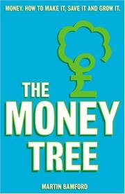 Cover of: The Money Tree | Martin Bamford