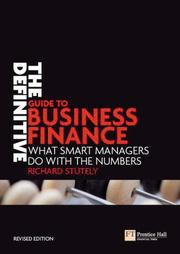 Cover of: The Definitive Guide to Business Finance | Richard Stutely