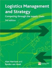 Cover of: Logistics Management and Strategy | Alan Harrison