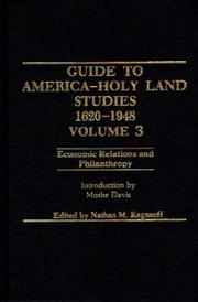 Cover of: Guide to American - Holy Land Studies, 1620-1948: Vol 3 | Nathan Kaganoff