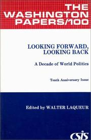 Cover of: Looking Forword, Looking Back: A Decade of World Politics (The Washington Papers)