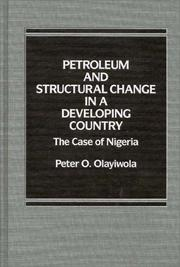 Cover of: Petroleum and Structural Change in a Developing Country