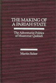 Cover of: making of a pariah state | Martin Sicker