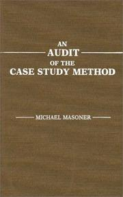 Cover of: audit of the case study method | Michael Masoner