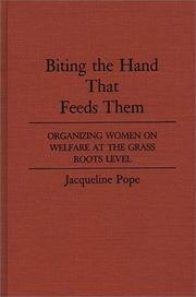 Cover of: Biting the hand that feeds them