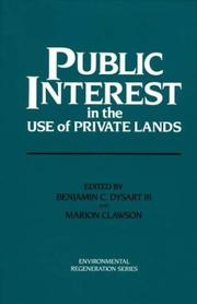 Cover of: Public Interest in the Use of Private Lands |