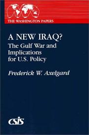 Cover of: new Iraq? | Frederick W. Axelgard