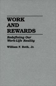 Work and rewards by Roth, William F.