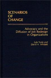 Cover of: Scenarios of change | Lyle Yorks
