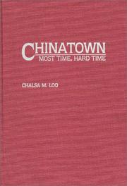 Chinatown by Chalsa M. Loo