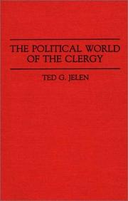 Cover of: The political world of the clergy