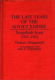 Cover of: The last years of the Soviet empire