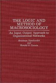 Cover of: The logic and method of macrosociology