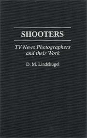 Cover of: Shooters | D. M. Lindekugel