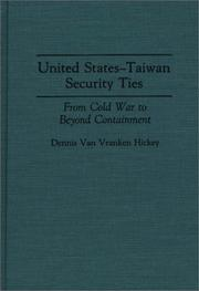 Cover of: United States-Taiwan Security Ties | Dennis Van Vranken Hickey