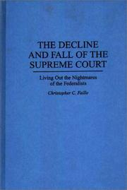 Cover of: The Decline and Fall of the Supreme Court | Christopher C. Faille