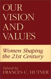 Cover of: Our vision and values |
