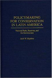 Cover of: Policymaking for conservation in Latin America