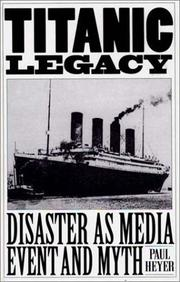 Cover of: Titanic legacy