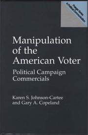 Cover of: Manipulation of the American voter