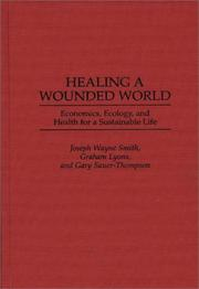 Cover of: Healing a wounded world