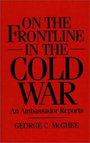 Cover of: On the frontline in the Cold War: an ambassador reports