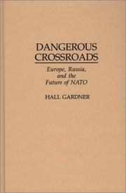 Cover of: Dangerous crossroads
