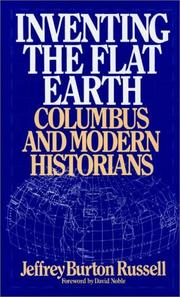Cover of: Inventing the Flat Earth | Jeffrey Burton Russell