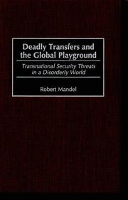 Deadly transfers and the global playground