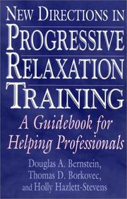Cover of: New Directions in Progressive Relaxation Training | Douglas A. Bernstein