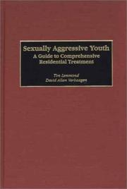 Sexually Aggressive Youth by Tim Lemmond, David Allan Verhaagen