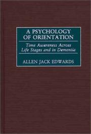 Cover of: A Psychology of Orientation | Allen Jack Edwards