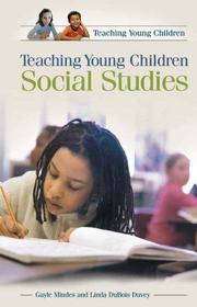 Cover of: Teaching Young Children Social Studies (Teaching Young Children) | Gayle Mindes