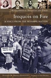 Cover of: Iroquois on Fire: A Voice from the Mohawk Nation (Native America: Yesterday and Today) | Douglas M. George-Kanentiio