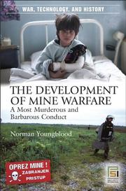 Cover of: The development of mine warfare | Norman Youngblood