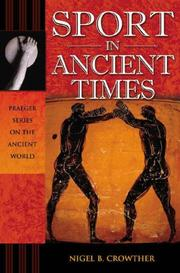 Cover of: Sport in Ancient Times (Praeger Series on the Ancient World) | Nigel B. Crowther