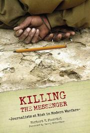 Cover of: Killing the messenger | Herbert N. Foerstel