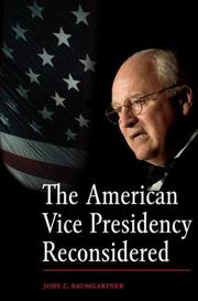 Cover of: The American vice presidency reconsidered