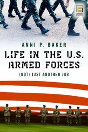 Life in the U.S. Armed Forces: (Not) Just Another Job