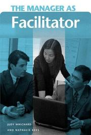 Cover of: The Manager as Facilitator (The Manager as ...) | Judy Whichard