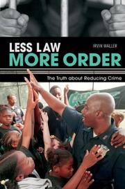 Cover of: Less law, more order