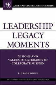 Cover of: Leadership Legacy Moments | E. Grady Bogue