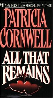 Cover of: All That Remains (Kay Scarpetta Mysteries) | Bernard Cornwell