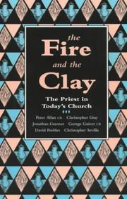 Cover of: The Fire and the Clay | George Gulver
