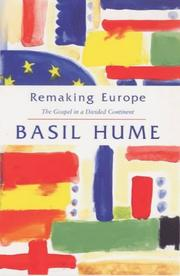 Cover of: Remaking Europe: the gospel in a divided continent