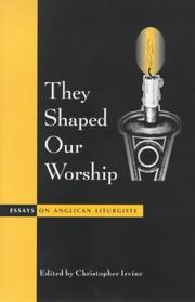 Cover of: They shaped our worship |